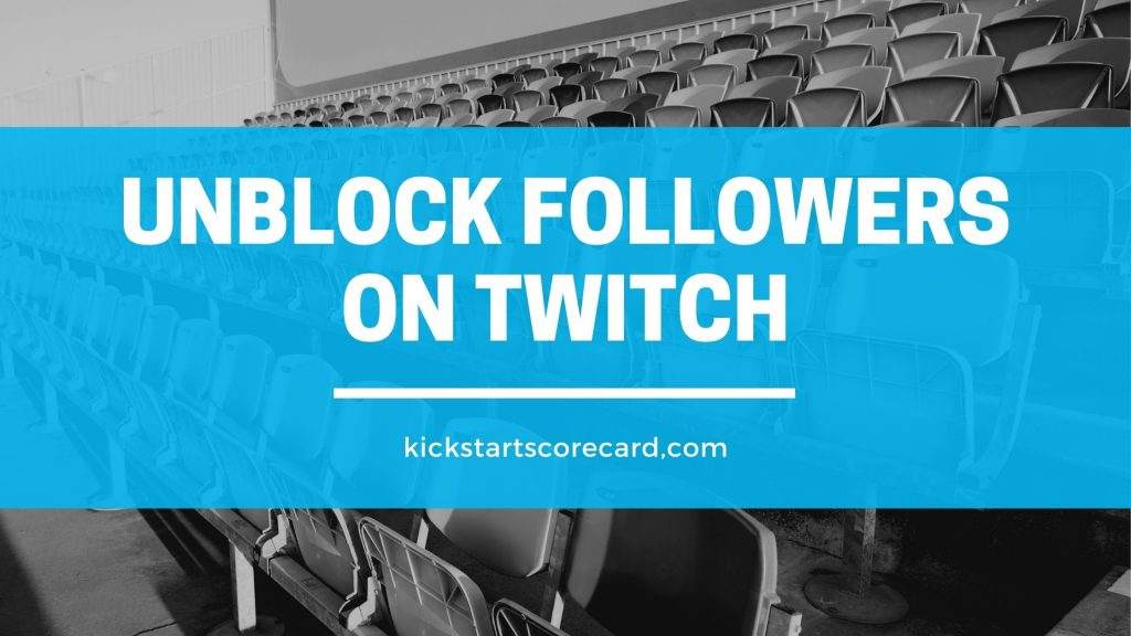 unblock on twitch