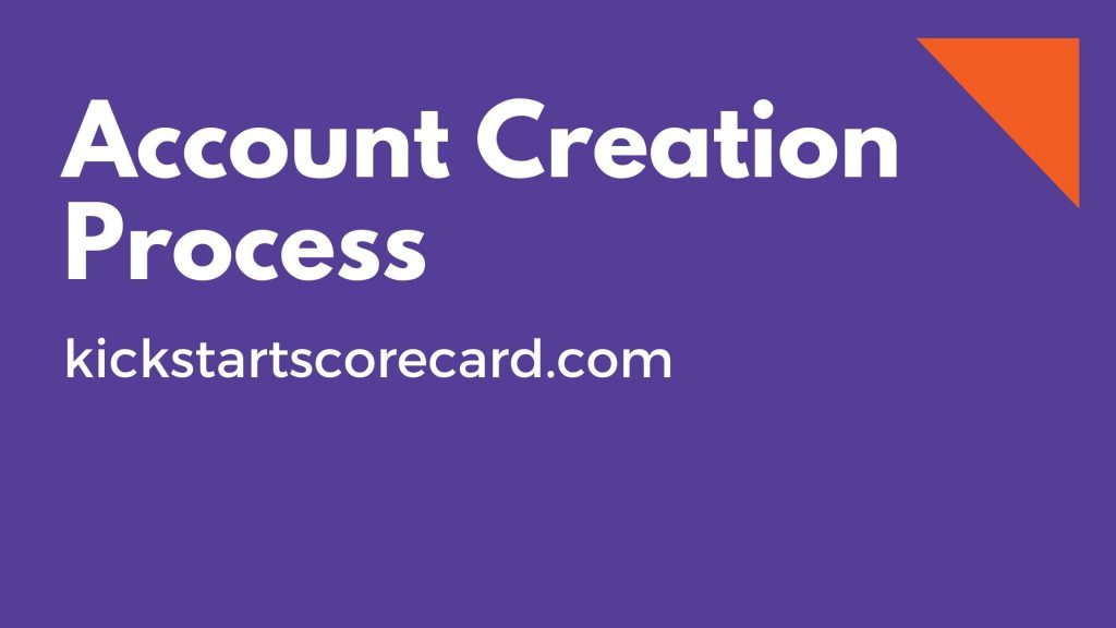 Account creation Process