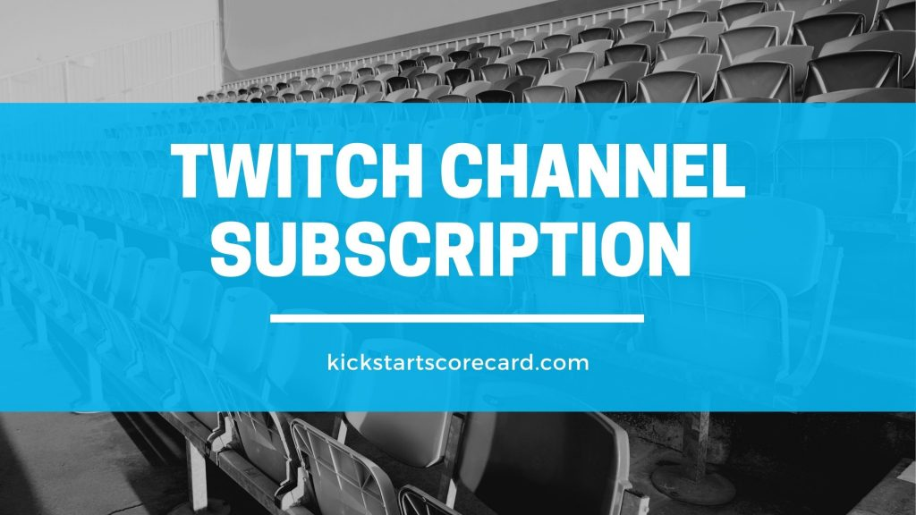 twitch channel subscription