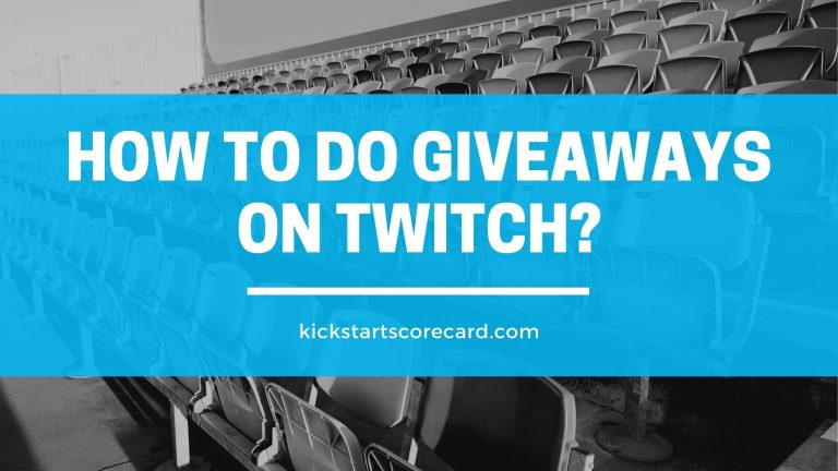 How to do Giveaways on Twitch? Easy and Legit Giveaway Methods Explained